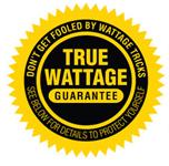 True Wattage Guarantee