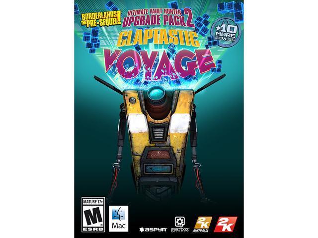 Borderlands: The Pre-Sequel - Claptastic Voyage and Ultimate Vault Hunter  Upgrade Pack 2 (MAC) [Online Game Code] - Newegg com