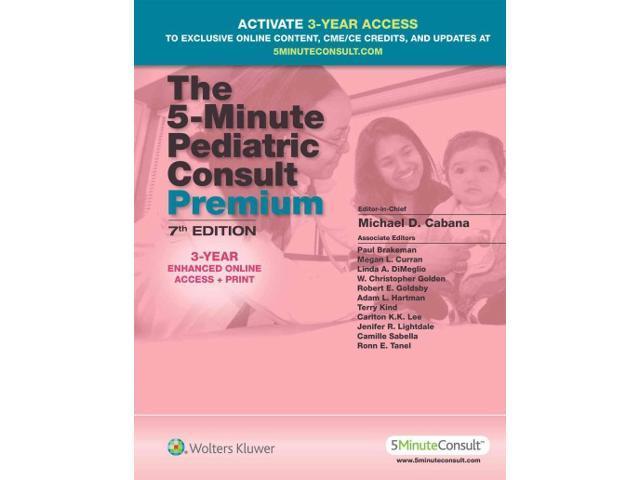 The 5 Minute Pediatric Consult Premium The 5 Minute Consult Series 7
