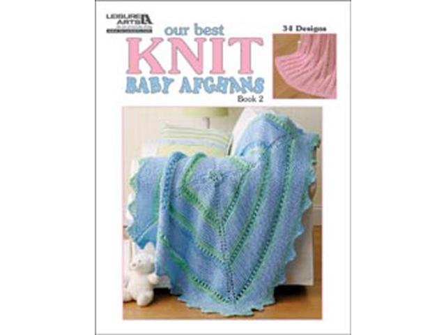 9553a7989a21 Leisure Arts-Our Best Knit Baby Afghans; Book 2 - Newegg.com
