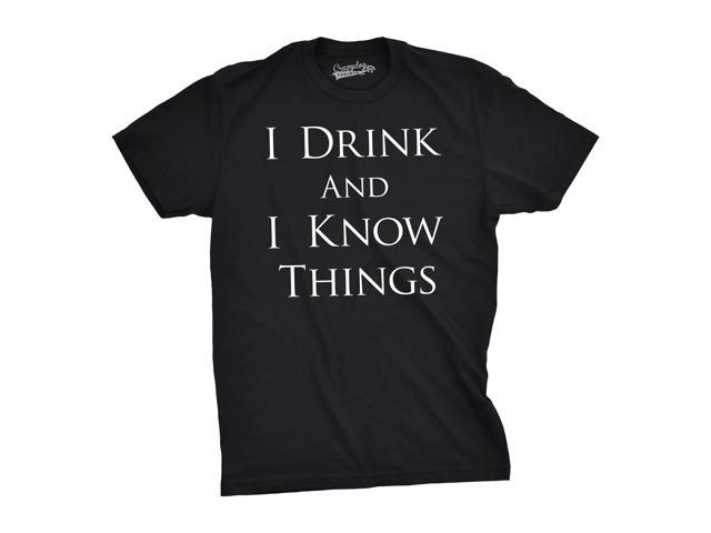 bb1b0d4d Mens I Drink and I Know Things Funny Vintage Quote Hilarious Novelty T  shirt T-Shirts