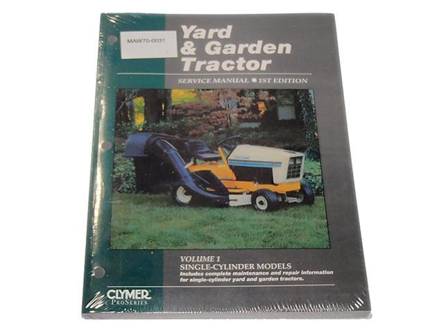 YGT11 Replaces Clymer Proseries Service Manual For Yard Garden Tractor  Volume 1 - Newegg com