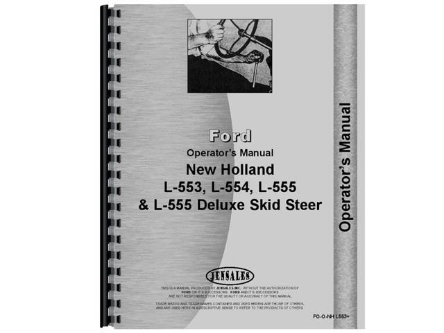 New Holland L555 & Deluxe Skid Steer Operators Manual [Paperback] [Sep 06,  19    - Newegg com