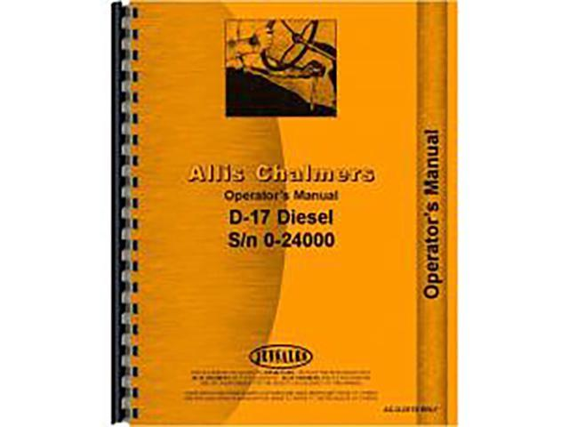 new operators manual for allis chalmers d17 diesel tractors