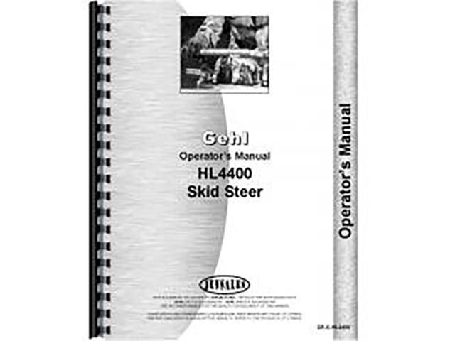 New Gehl HL4400 Skid Steer Operators Manual - Newegg com