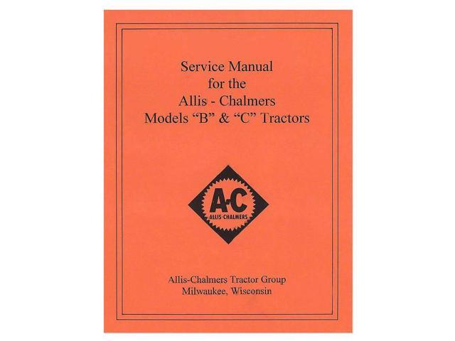 Rep036 New Tractor Service Manual W   Wiring Diagram For Allis Chalmers B C