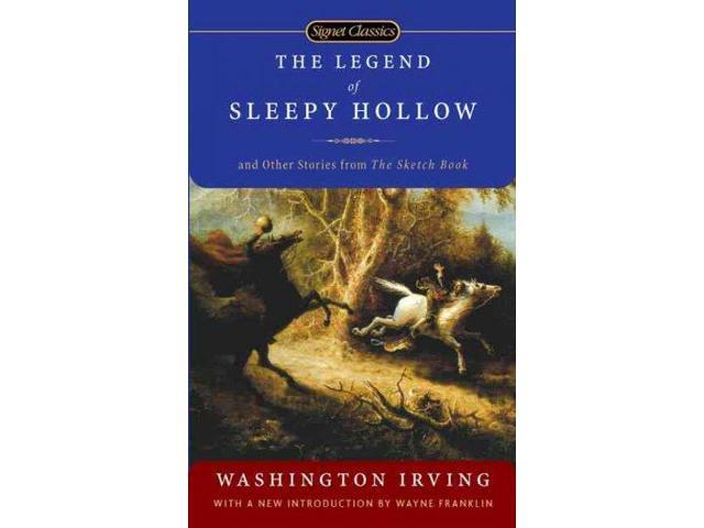 The Legend of Sleepy Hollow: And Other Stories from The Sketch Book (Signet Classics)