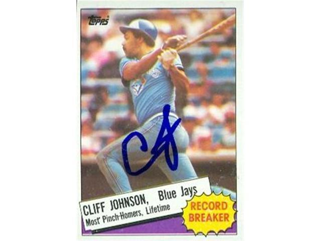Autograph Warehouse 103256 Cliff Johnson Autographed Baseball Card Toronto Blue Jays 1985 Topps Record Breaker No 4 Neweggcom