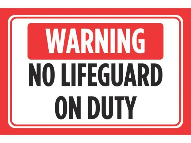 Warning No Lifeguard On Duty Red White Black Print Horizontal Poster Pool  Swimming Outdoor Caution Notice Sign - 4 Pack - Newegg com