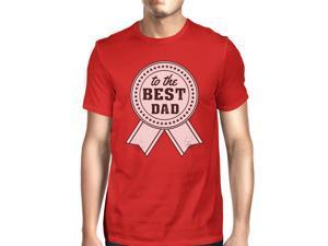 To The Best Dad Mens Red Funny Fathers Day T-Shirt ... 367f34c47