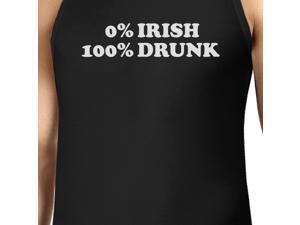 7c1446b46f764 0% Irish 100% Drunk Men s Black St Patricks Day Tank ...
