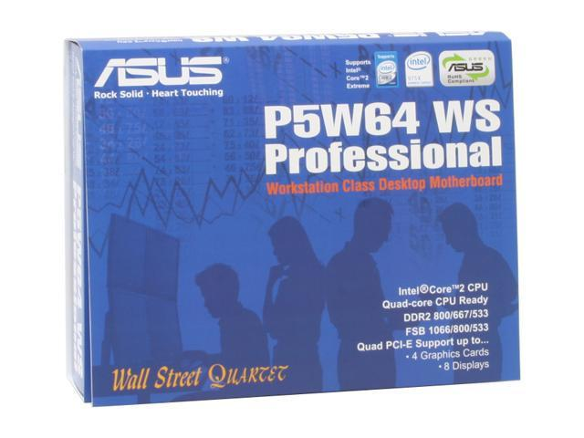 ASUS P5W64 WS Professional ATX Server Motherboard - Newegg com