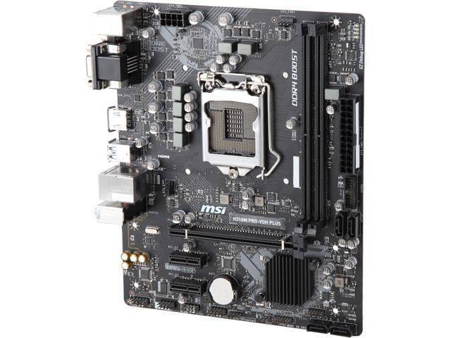 MSI PRO H310M PRO-VDH PLUS LGA 1151 (300 Series) Intel H310 HDMI SATA 6Gb/s  USB 3 1 Micro ATX Intel Motherboard - Newegg com