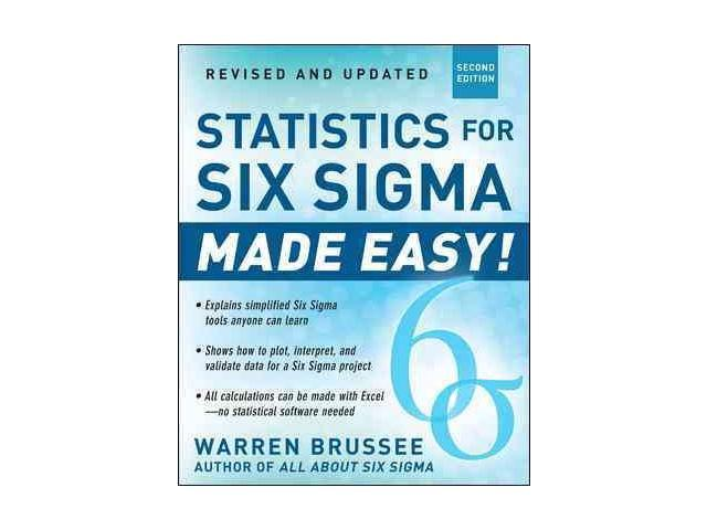 Statistics for Six Sigma Made Easy! 2 REV UPD - Newegg com