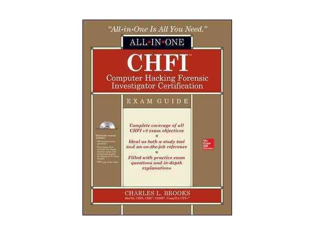 CHFI Computer Hacking Forensic Investigator Certification All-In-One ...