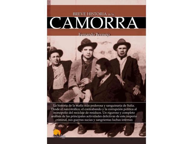 Breve Historia De La Camorra Breve Historia Neweggcom