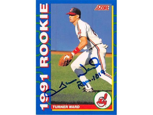 Autograph Warehouse 538892 Turner Ward Autographed Baseball Card Cleveland Indians 1991 Score Rookie No4 Neweggcom