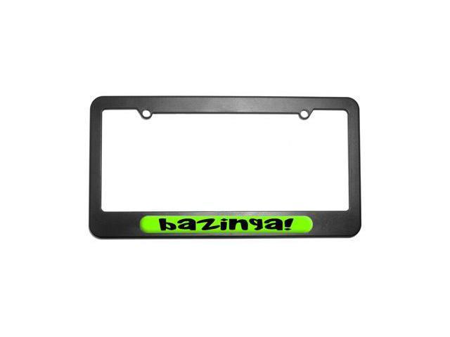 Bazinga   Big Bang Theory Funny License Plate Tag Frame