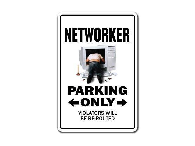 NETWORKER Novelty Sign parking signs network LAN gift computer gag funny gift IT