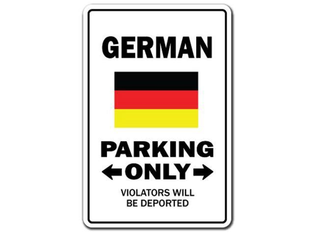 GERMAN Parking Sign gag novelty gift funny germany deutschland europe -  Newegg com