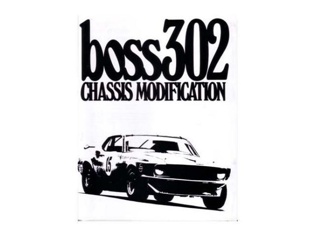 1969 1970 ford mustang boss 302 chassis modification