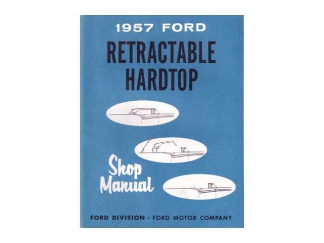 1957 ford retractable hardtop shop service repair manual book engine wiring  oem