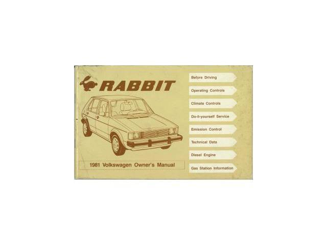 1981 volkswagen rabbit owners manual user guide reference operator rh newegg com 2009 volkswagen rabbit owner's manual volkswagen rabbit 2007 owner's manual