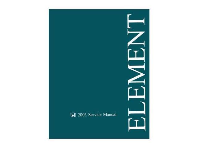 2003 honda element shop service repair manual book w 4wd m t rh newegg com 2004 Honda Element Honda Element Manual Transmission