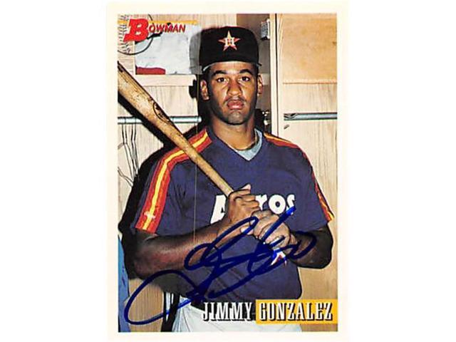 Autograph 123307 Houston Astros Ft 1993 Bowman No 292 Jimmy Gonzalez Autographed Baseball Card Neweggcom