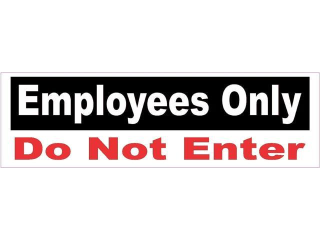 10x3 employees only not enter business sign decal sticker signs decals stickers