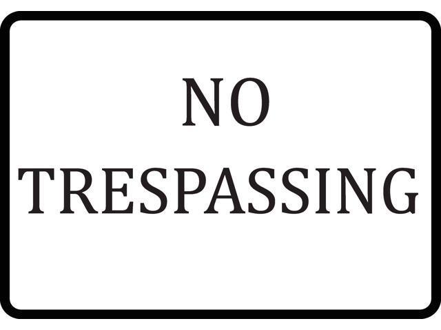 No Trespassing Sign - Private Property Do Not Enter Large Signs - Aluminum  Metal Single - Single Sign, 12x18 - Newegg com