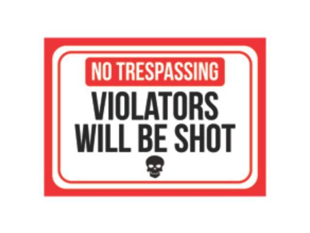photo relating to Printable No Trespassing Sign titled Aluminum Metallic No Tresping Violators Will Be Shot Print Pink White Black Poster Skull Imagine Logo Gun Humor Specifically -