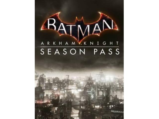 Batman: Arkham Knight Season Pass DLC [PC Download] - STEAM Digital Code -  Newegg com