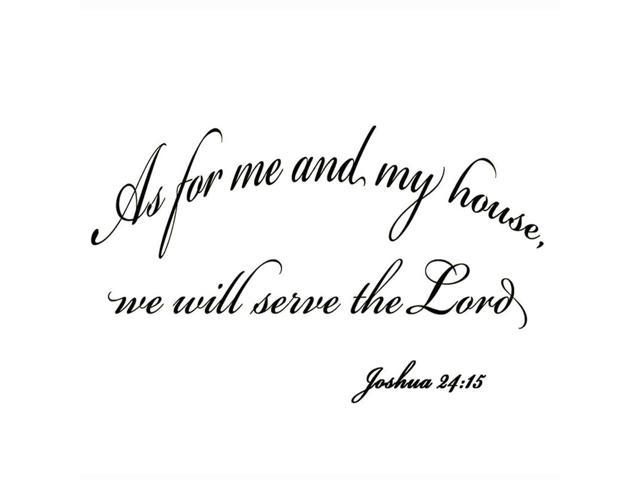 Vwaq As For Me And My House We Will Serve The Lord Wall Decor Decal Joshua 24 15 Wall Art Bible Decals Newegg Com
