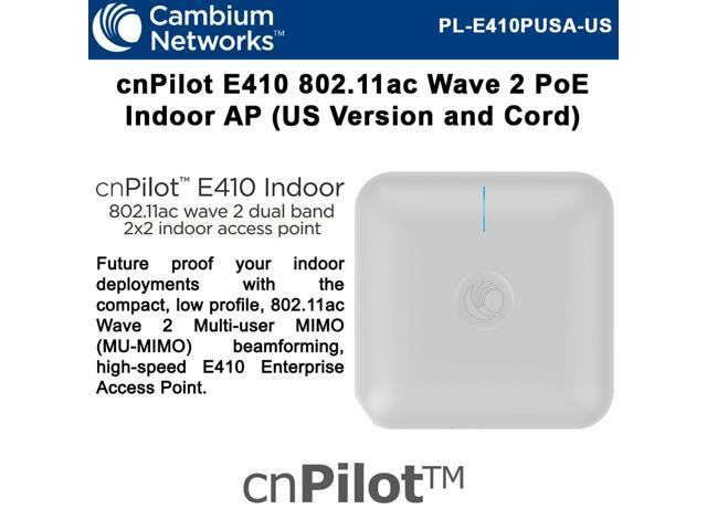 Cambium Networks cnPilot e410 Dual Band AP 802 11ac Wave2 MU-MIMO 2x2  Beamforming Indoor Access Point with PoE Injector - PL-E410PUSA-US -  Newegg com