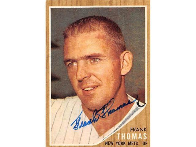 Autograph Warehouse 246622 Frank Thomas Autographed Baseball Card New York Mets 67 1962 Topps No 7 Neweggcom