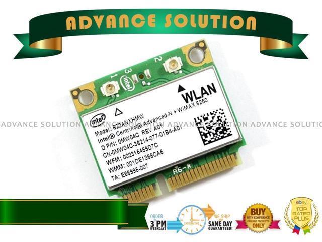 Dell Intel 6250 Advanced-N WiMAX Card 622ANXHMW 0MW04C MW04C