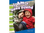 Shell Education 18345 I Am A Good Friend
