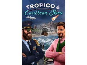 Tropico 6 - Caribbean Skies  [Online Game Code]