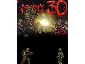 Deadly 30 [Online Game Code]