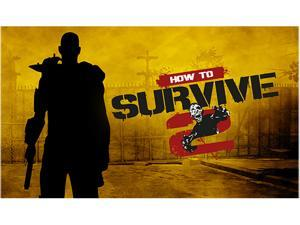 How to Survive 2 [Online Game Code]