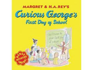 Curious George's First Day of School Curious George Rey, Margret/ Rey, H. A./ Hines, Anna Grossnickle (Illustrator)