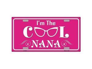 Smart Blonde LP-8282 Im The Cool Nana Novelty Metal License Plate
