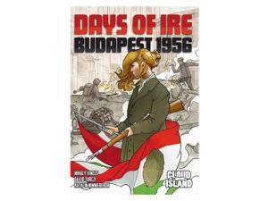 Days of Ire: Budapest 1956