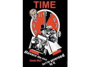 Govern the clock dont be governed by it  Golda Meir Poster Print by Golda Meir (18 x 24)