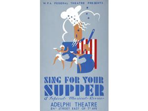 Poster for Federal Theatre Project presentation of Sing for Your Supper at the Adelphi Theatre 54th Street east of 7th Ave New York City showing a chef with two dancers Poster Print by Aida McKenzie (