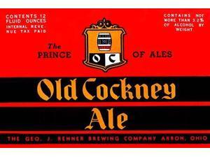 Old Cockney Ale -- the self-proclaimed Prince of Ales -- was made in Akron Ohio by the George J Renner Brewing Company Poster Print by Unknown (18 x 24)