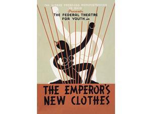 Poster for Federal Theatre Project presentation of The Emperors New Clothes at the Adelphi Theatre 54th Street east of 7th Ave NYC  In the depression of the 1930s a federal stimulus stimulus program w