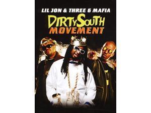 Dirty South Movement: Lil Jon& Three 6 Mafia