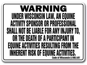 WISCONSIN Equine Sign activity liability warning statute horse farm barn stable